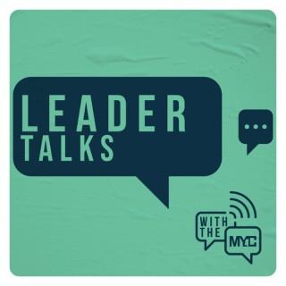 Leader Talks with The MYC