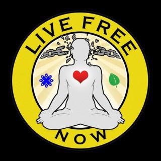 Live Free Now w/ John Bush