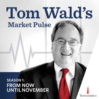 Market Pulse: Tom Wald