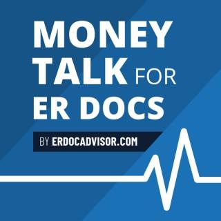 Money Talk For ER Docs™