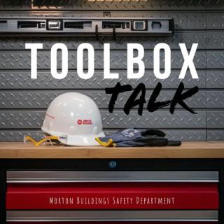 Morton Buildings Toolbox Talk