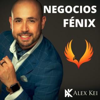 Negocios Fenix - Con Alex Kei