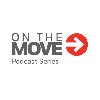 On The Move Podcast Series