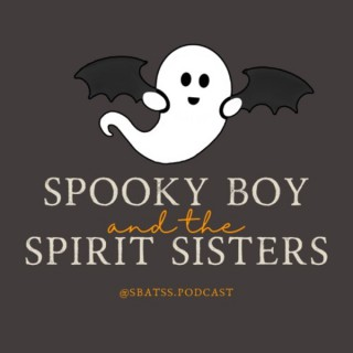 Spooky Boy and the Spirit Sisters