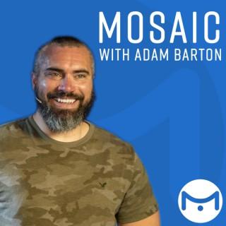 Mosaic with Adam Barton
