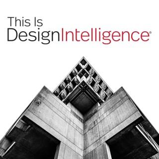 This Is DesignIntelligence