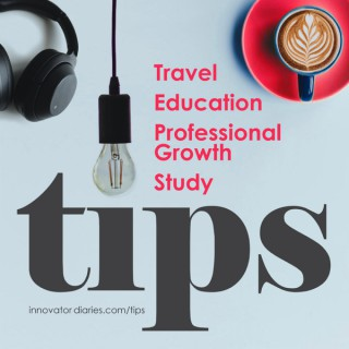 TIPS - Travel, Education, Growth, Study