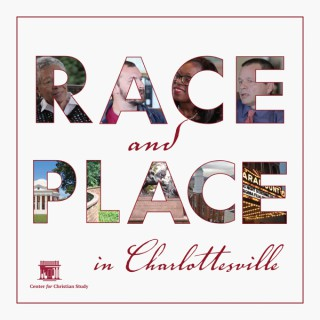 Race and Place in Charlottesville