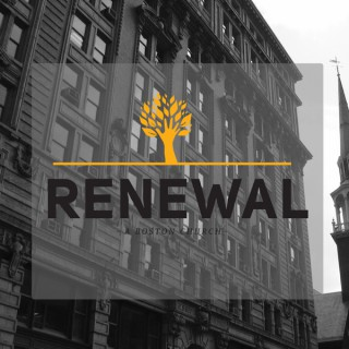 Renewal Church Boston - Renewal Church Boston