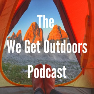 We Get Outdoors Podcast