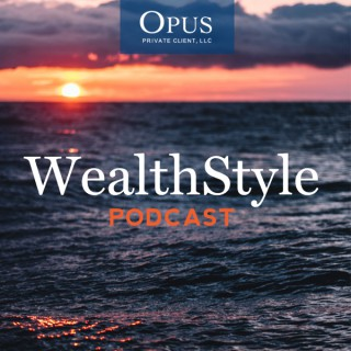 WealthStyle Podcast