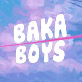 Baka Boys Podcast
