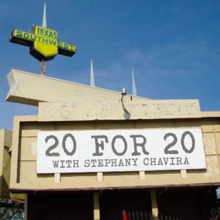 20 for 20 with Stephany Chavira