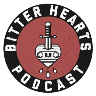 Bitter Hearts Podcast