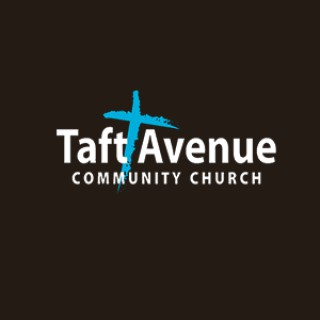 Taft Avenue Community Church Sermons