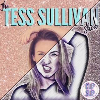 CLIP SLIP: The Best of The Tess Sullivan Show