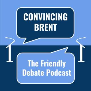 Convincing Brent