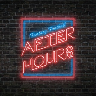Fantasy Football: After Hours