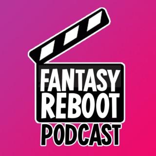 Fantasy Reboot Podcast