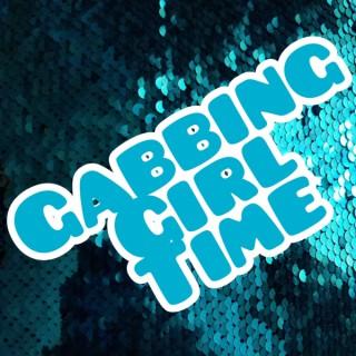Gabbing Girl Time