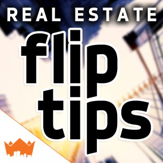 Real Estate Investing Flip Tips