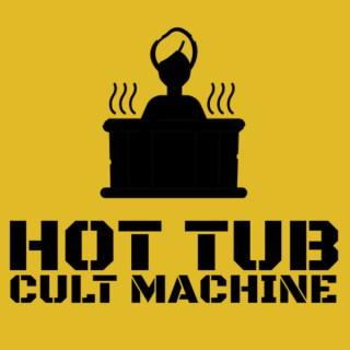 Hot Tub Cult Machine