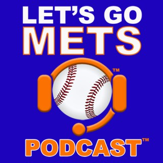 Let's Go Mets Podcast