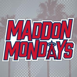 Maddon Mondays