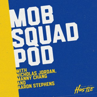 Mob Squad Pod