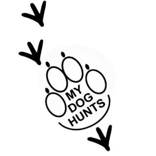 My Dog Hunts - Upland Birds