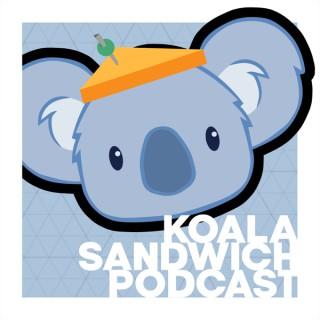 Koala Sandwich Podcast