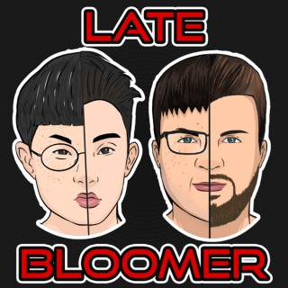 Late Bloomer with Tom and Gene