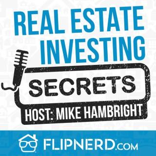 Real Estate Investing Secrets - FlipNerd (Video Version)