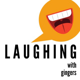 Laughing with Gingers Podcast