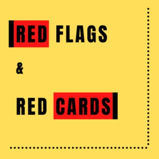 Red Flags and Red Cards