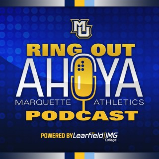 Ring Out Ahoya - The Marquette Athletics Podcast