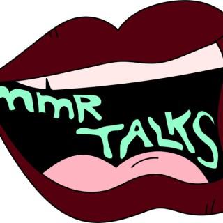MMR Talks