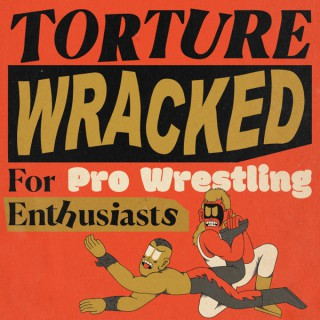 Torture Wracked