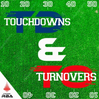 Touchdowns and Turnovers Podcast