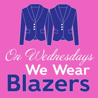 On Wednesdays We Wear Blazers