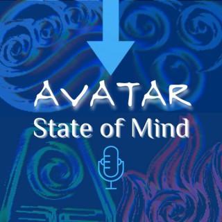 Avatar State of Mind