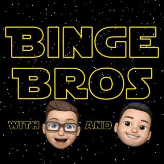 Binge Bros