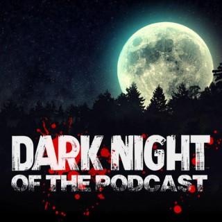 Dark Night of the Podcast