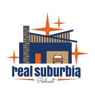 Real Suburbia