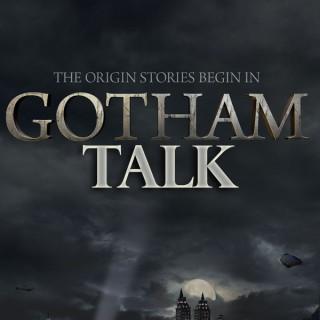 Gotham Talk Podcast - GOTHAMTALK