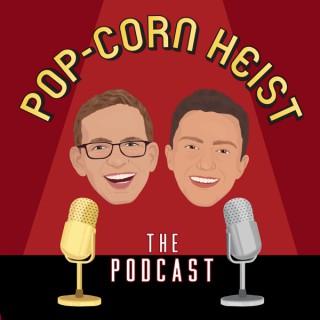 Pop-Corn Heist: The Podcast