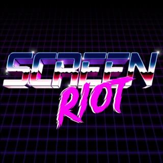 Screen Riot