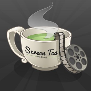 Screen Tea Podcast
