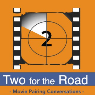 Two for the Road: Movies with Matt and Adam