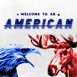 Welcome To An American